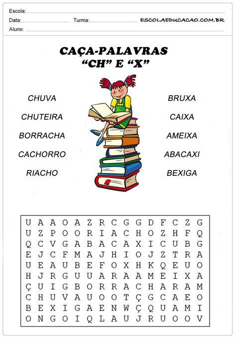 ch x atividades de ca 231 a palavras ca 231 a palavras x e ch escola educa 231 227 o