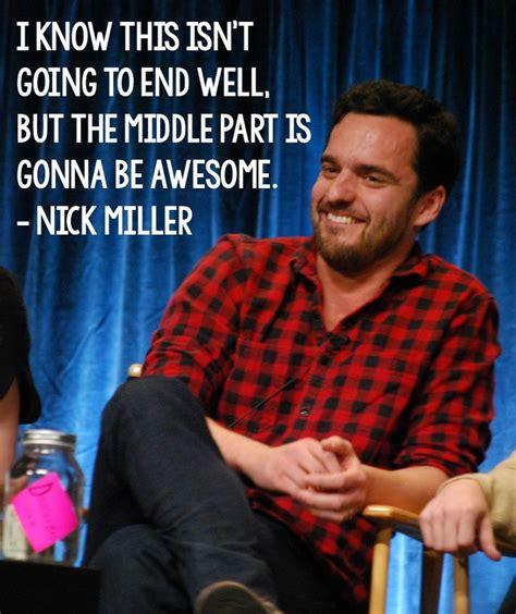 nick miller taught   adulting  girl