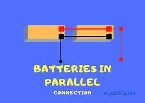 Series Vs Parallel Batteries