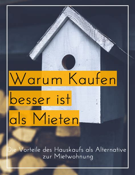 Foerderungen Fuer Hauskauf Und Hausbau by Kaufen Oder Mieten Meine Gr 252 Nde F 252 R Den Hauskauf Haus
