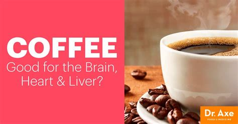 Reduce your odds of developing multiple sclerosis. Coffee Nutrition Facts: Good for the Brain, Heart & Liver? - Dr. Axe