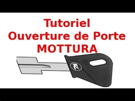 ouverture de porte tutoriel ouverture de porte comment ouvrir une serrure mottura