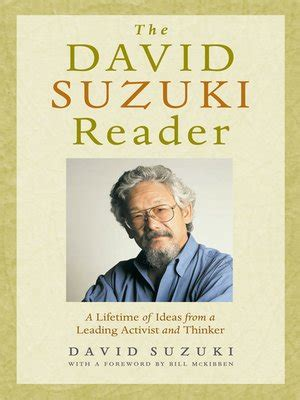 David Suzuki Books by The David Suzuki Reader By David Suzuki 183 Overdrive