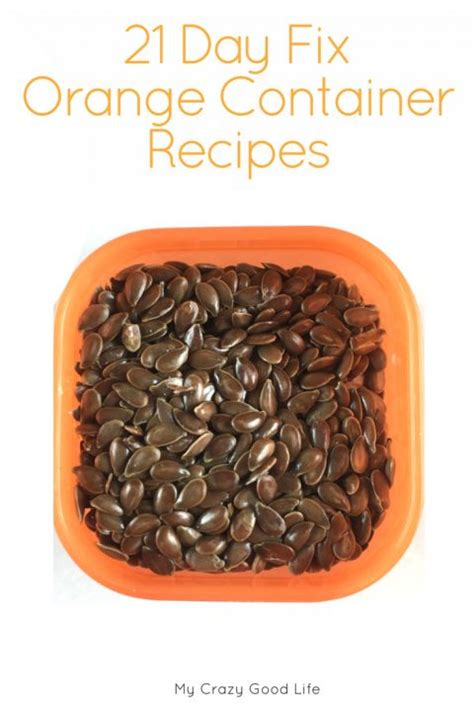 container recipes 21 day fix orange container recipes homemade read more and 21 day fix