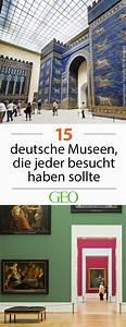 Museen In Deutschland : die besten museen in deutschland 15 tipps travel deutsches museum reisen deutschland und ~ Watch28wear.com Haus und Dekorationen