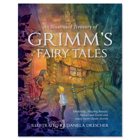 An Illustrated Treasury Of Grimm's Fairy Tales Myriad