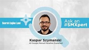 Ask The Smxpert  Google Manual Penalties Explained