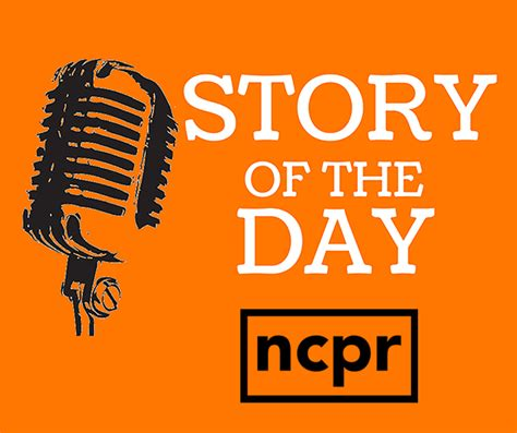 Story of the Day | NCPR