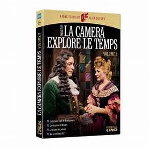 La Caméra Explore Le Temps Streaming : la cam ra explore le temps la cam ra explore le temps volume 3 dvd coffret dvd dvd zone 2 ~ Medecine-chirurgie-esthetiques.com Avis de Voitures