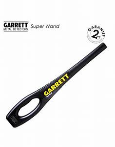 Detecteur De Metaux Magasin : detecteur de metaux portatif de s curit garrett super wand ~ Dailycaller-alerts.com Idées de Décoration