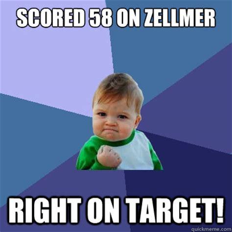 Right On Meme - scored 58 on zellmer right on target success kid quickmeme