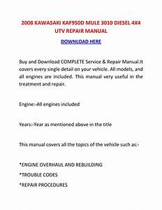 Shop Manual   S2008 Kawasaki Kaf950d Mule 3010 Diesel 4x4