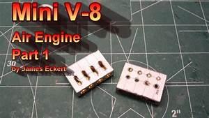 Mini V8 Motor : mini v8 air engine part 1 youtube ~ Jslefanu.com Haus und Dekorationen