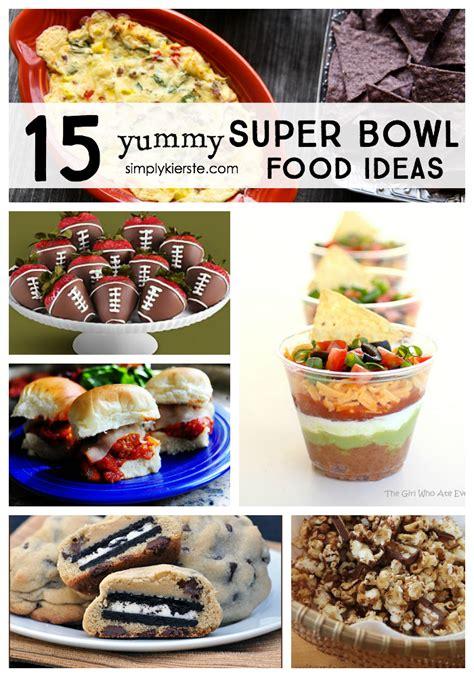 bowl food recipes 15 yummy super bowl food ideas simplykierste com