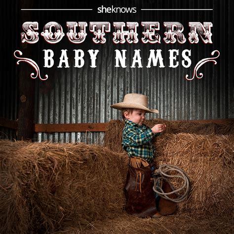 southern boy names good ole southern baby names
