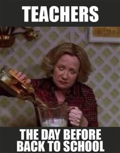 Back To School Memes For Teachers - 1000 images about quirky quotes on pinterest teacher memes best teacher and back to work