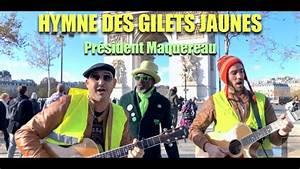 Gilets Jaunes Chanson : la chanson des gilets jaunes pr sident maquereau clip officiel youtube ~ Medecine-chirurgie-esthetiques.com Avis de Voitures