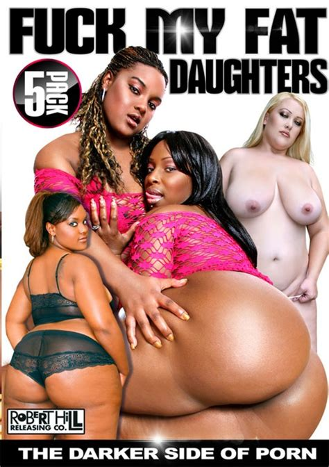 Fuck My Fat Daughters 5 Pack 2017 Adult Dvd Empire