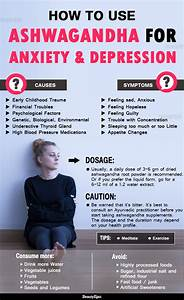 How To Take Ashwagandha For Anxiety  U0026 Depression