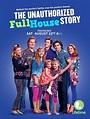 The Unauthorized Full House Story (TV Movie 2015) - IMDbPro