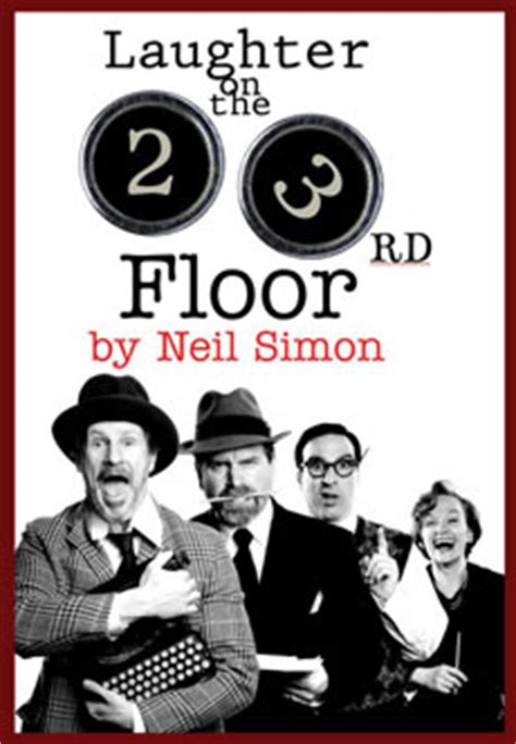 Laughter On The 23rd Floor by 1812 Productions Presents Laughter On The 23rd Floor On