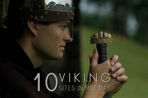10 Amazing Viking Sites in Norway for Fans of Vikings