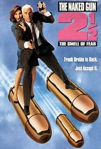 $250 Reviews The Naked Gun 2½ The Smell of Fear 1991