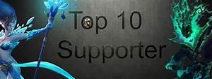 Besten Uhrenmarken Top 10 : top 10 die besten supporter aller zeiten teil 1 artikel summoners ~ Frokenaadalensverden.com Haus und Dekorationen
