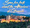 Fun Facts About the Alhambra Granada/Spain & How To Visit ...