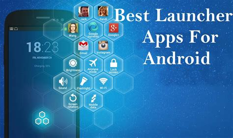 best launchers for android top and best launcher for android smartphone for better