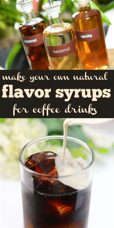 1/2 cup + 2 tbsp. How to Make Your Own Natural Flavor Syrups | Sugar free ...