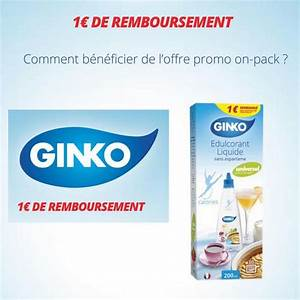Offre De Remboursement : offre de remboursement odr ginko 1 sur edulcorant ~ Carolinahurricanesstore.com Idées de Décoration