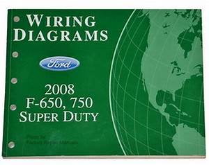 2008 Ford F650 F750 Truck Electrical Wiring Diagrams
