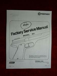 Crosman 451  Military 45  Factory Service Manual With Exploded View  U0026 Parts List