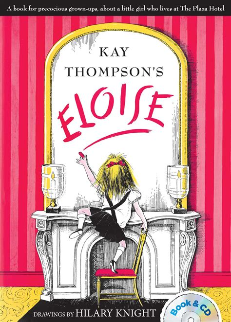 eloise book  kay thompson hilary knight bernadette