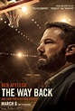 Ben Affleck in the New Trailer for The Way Back ...