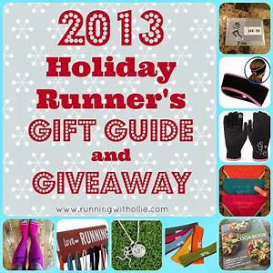 RUNNING WITH OLLIE 2013 Holiday Runner s Gift Guide and