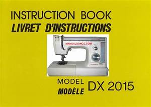 Janome New Home Dx2015 Sewing Machine Instruction Manual
