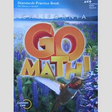 California Go Math! 4 Common Core Standards Practice Book