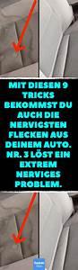 Polster Reinigen Auto : mit diesen 9 tricks bekommst du auch die nervigsten flecken aus deinem auto nr 3 l st ein ~ Orissabook.com Haus und Dekorationen