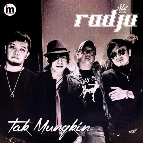 Sekarang anda juga dapat mengunduh video stafa band radja mp4. Kumpulan Lagu Indonesia: Download Lagu Radja Tak Mungkin Terbaru Mp3 Populer