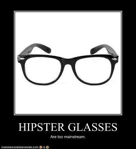 Hipster Glasses Meme - crossfit s too mainstream for me kippingitreal com