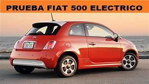 Fiat El U00e9ctrico   500e  Prueba