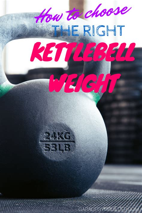 kettlebell choose right weight weights save