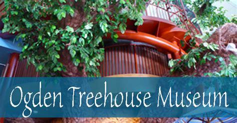 Ogden Treehouse Museum Coupon  Coupons 4 Utah