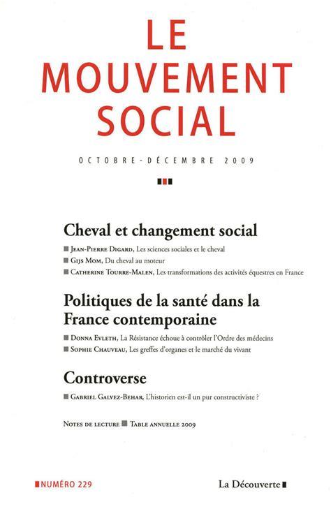 changement si鑒e social sci formalit駸 cheval et changement social revue le mouvement social