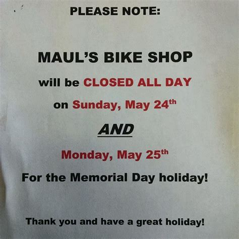 We Will Resume Work On Monday by Warning We Will Be Closed All Day This Sunday May
