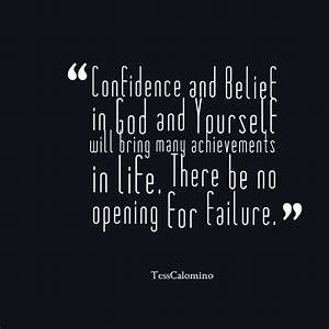 Achievement Quo... God And Confidence Quotes