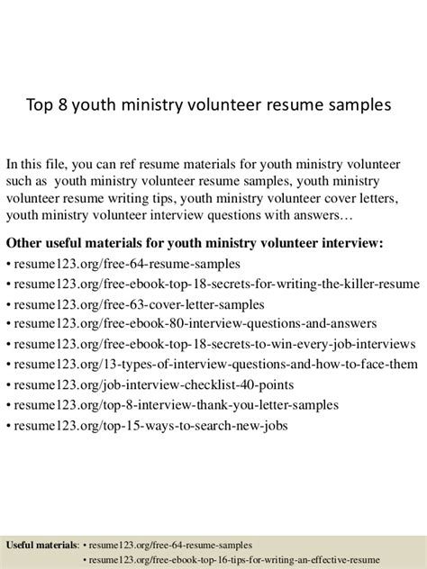 top 8 youth ministry volunteer resume sles
