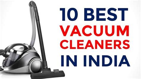 Vaccum Cleaner India by 10 Best Vacuum Cleaners In India With Price 2017